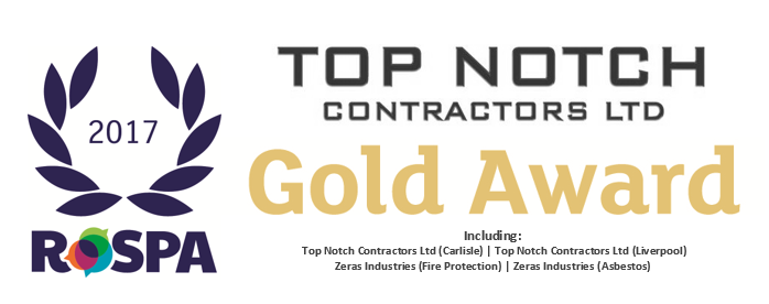Top Notch Contractors Win GOLD in the 2017 RoSPA Awards.